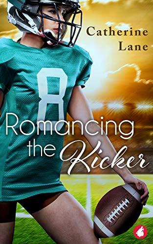 Romancing the Kicker (English Edition)