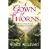 A Gown of Thorns: an epic story of hidden secrets and eternal love