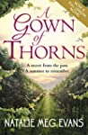 A Gown of Thorns: an epic story of hi...