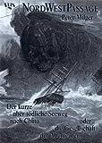 Der kurze aber tödliche Seeweg nach China oder die Gesellschaft der Abenteurer.