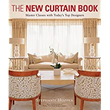 The New Curtain Book: Master Classes with Today's Top Designers: Master Classes with Today's Top Designers