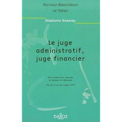 Le juge administratif juge financier français