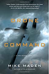 Drone Command (A Troy Pearce Novel) by Mike Maden (2015-10-13) Hardcover