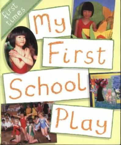 My first school play