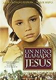 Un Niño Llamado Jesus [DVD]