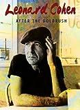After the Goldrush - Leonard Cohen