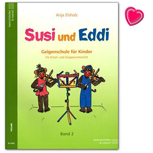 Susi und Eddi Band 2 - Geigenschule für Kinder ab 5 Jahren - für Einzel- und Gruppenunterricht - mit bunter herzförmiger Notenklammer - Verlag Heinrichshofen N2442 9783938202272