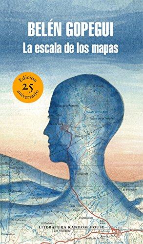 La escala de los mapas (edición especial por el 25º aniversario) (Literatura Random House)