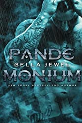Pandemonium by Bella Jewel (2016-03-21)