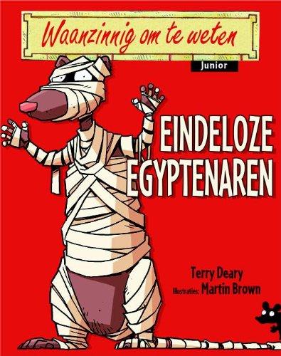 Eindeloze Egyptenaren par Terry Deary,Martin Brown