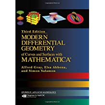 Modern Differential Geometry of Curves and Surfaces with Mathematica (Studies in Advanced Mathematics)