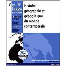 Histoire, géographie, géopolitique du monde contemporain + eText