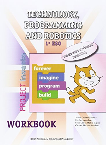 Technology, Programming and Robotics 1º ESO - Workbook - Project INVENTA - 9788470635144 por Arturo Gómez Gilaberte y otros