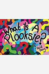 What Is A Plooksie? Paperback