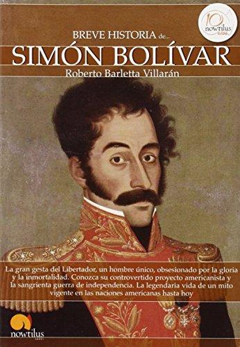 Breve historia de Simón Bolívar por Roberto Barletta Villarán