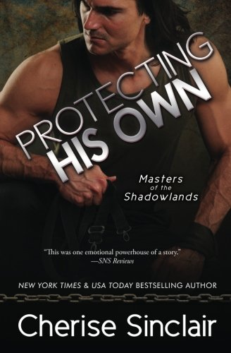 Protecting His Own: Volume 11 (Masters of the Shadowlands)