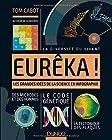Eurêka! Les grandes idées de la science en infographie