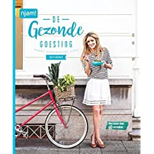 De gezonde goesting: happy food happy life (Njam!)