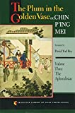 The Plum in the Golden Vase or, Chin Ping Mei (Princeton Library of Asian Translations)