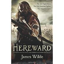 Hereward by James Wilde (2011-06-23)