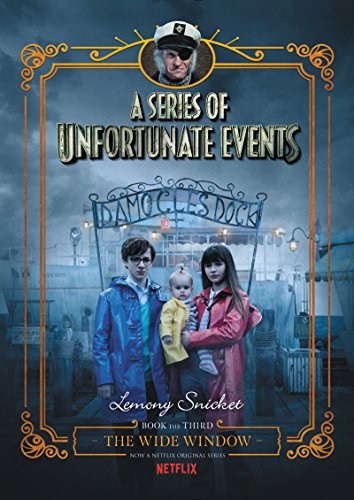 A Series of Unfortunate Events #3: The Wide Window (English Edition) (Neil Harris-familie Halloween Patrick)