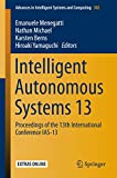 This book describes the latest research accomplishments, innovations, and visions in the field of robotics as presented at the 13th International Conference on Intelligent Autonomous Systems (IAS), held in Padua in July 2014, by leading researcher...