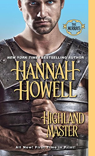 Highland Master (The Murrays) (Hannah Howell Ebooks)
