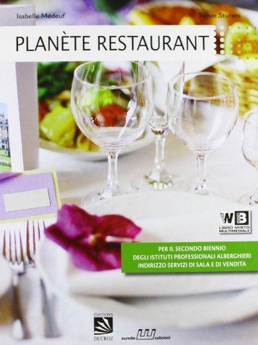 Plante restaurant. Per gli Ist. professionali alberghieri. Con CD Audio. Con espansione online