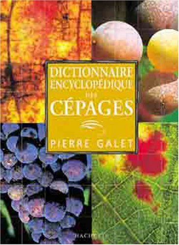 Dictionnaire encyclopédique des cépages