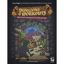 Dungeons & Workouts: Vom Lauch mit Bauch zum Held von Welt