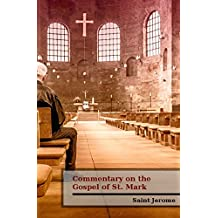 Commentary on the  Gospel of St. Mark (English Edition)