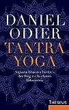 Tantra Yoga: Vijnana Bhairava Tantra ? der Weg zur höchsten Erkenntnis -