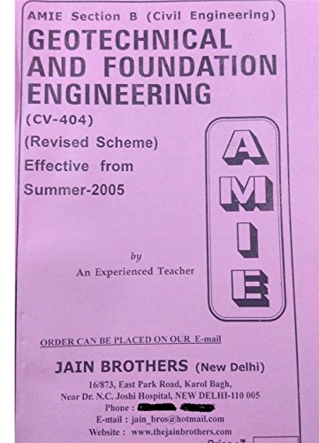 AMIE - Section - (B) Geotechnical and Foundation Engineering ( CV- 404 ) Civil Engineering Solved and Unsolved Papers (Summer,2016)