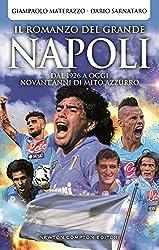 I 10 migliori libri sul Napoli calcio
