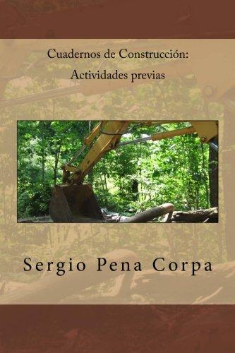 Descargar Libro Libro Cuadernos de Construcción: Actividades previas de Sergio Pena Corpa