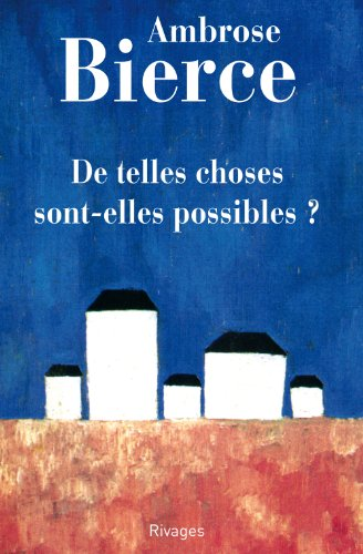 De telles choses sont-elles possibles ? par Ambrose Bierce