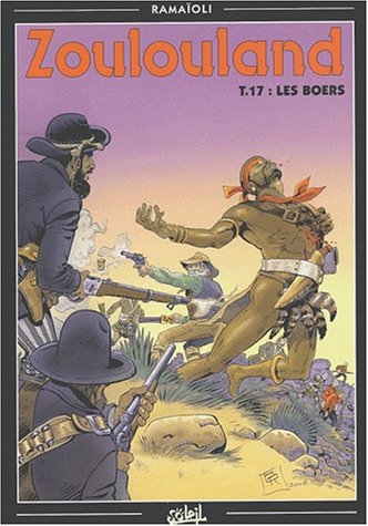 Zoulouland, tome 17 : Les Boers