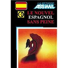Le Nouvel Espagnol sans peine (1 livre + coffret de 4 CD)