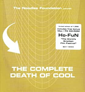 The Noodles Foundation Presents: The Complete Death Of Cool