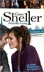 Clara Sheller, Saison 2 : Episode 3, Une femme peut en cacher une autre ; Episode 4, Des chrysanthèmes pour Bernard