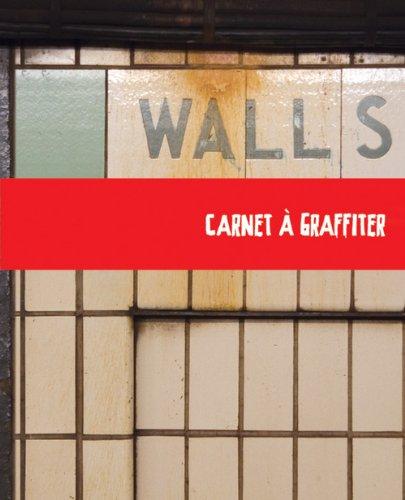 Walls : Des pages à graffer, tagger, gribouiller