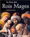 Le Livre des Rois Mages