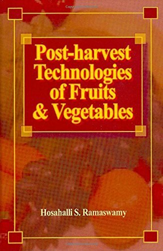 post-harvest-technologies-for-fruits-and-vegetables-by-hosahalli-s-ramaswamy-2014-10-12