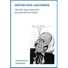 DOCTOR WHO, LOS COMICS: 1964-1967: ¡Soy el Doctor Who! (Spanish Edition)