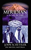 Meridian - A Novel In Time (The Meridian Series Book 1)