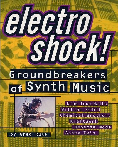 Electro Shock!: Groundbreakers of Synth Music