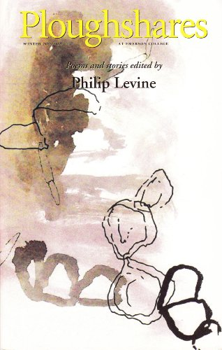 Ploughshares Winter 2007-2008 Guest-Edited by Philip Levine (English Edition)