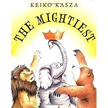 The Mightiest