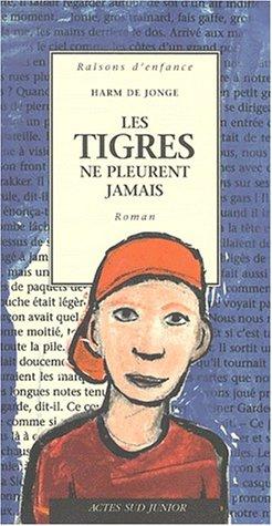 les-tigres-ne-pleurent-jamais