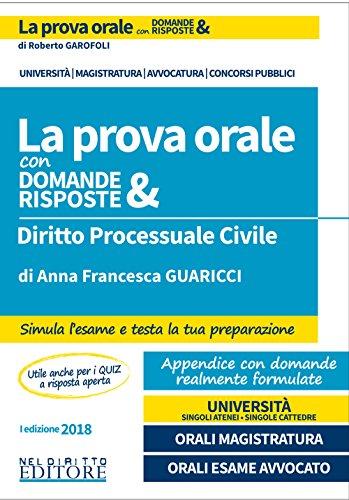 Diritto processuale civile. La prova orale con domande & risposte